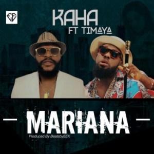 Kaha - Mariana ft. Timaya